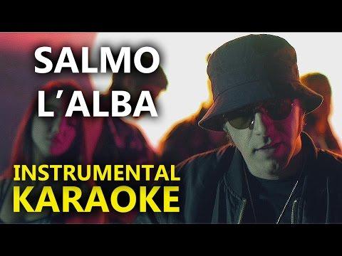 Salmo: L'ALBA (Karaoke - Instrumental)