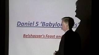 Daniel 5: Babylon Falls, Belshazzars Feast and Folly-Pastor Bill Hughes