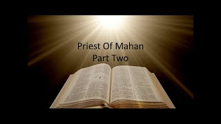 Priest of Mahan Part Two