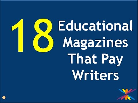 18 Educational Magazines That Pay Writers. Watch the list and see if you fancy yourself a teacher.