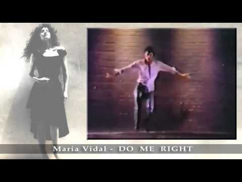 Maria Vidal - DO ME RIGHT 80's Video Clip  HQ Audio