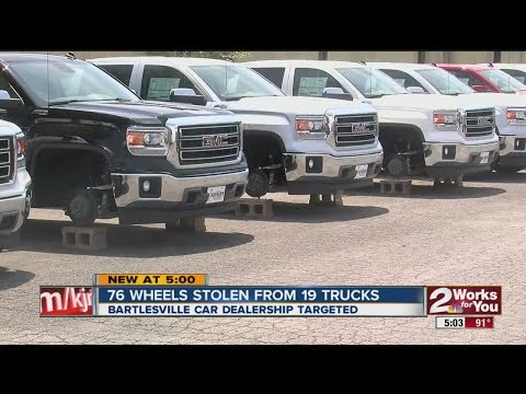 Bartleville Dealership Targeted - Wheels Stolen