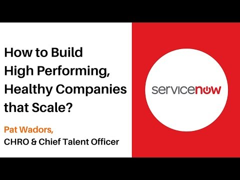 Episode #40 Pat Wadors, CHRO & Chief Talent Officer at ServiceNow