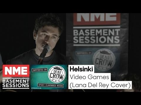 Helsinki Cover Lana Del Rey's Video Games -  NME Basement Session