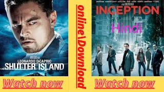 Hollywood suspence thriller Inception and Shutter. Island in hindi  free watch with download link