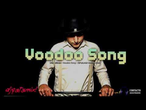 Willy William - Voodoo Song ( DjPatamix! Boricua Party ) 🔥