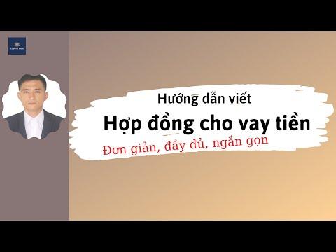 #01 Hướng dẫn viết Hợp đồng cho vay tiền | Luật sư Minh