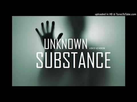 UNKNOWN SUBSTANCE (2020) SCI Film Of The Year