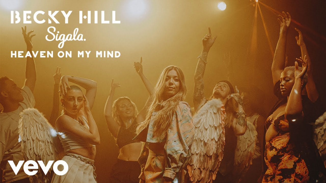Becky Hill, Sigala - Heaven On My Mind (Official Video)