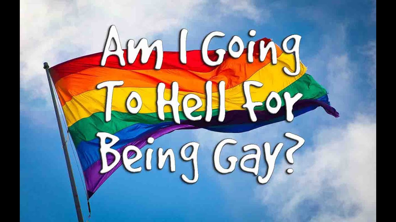 Gay going hell