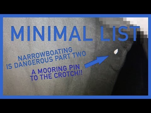 026 - NARROWBOATS ARE DANGEROUS PART TWO: A MOORING PIN TO THE CROTCH