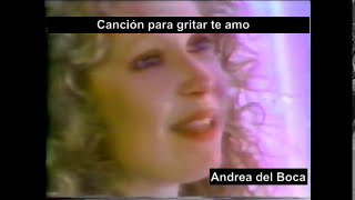 Andrea del boca - Cancion para gritar te amo (video oficial)