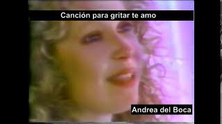 Andrea del boca - Cancion para gritar te amo (video oficial)