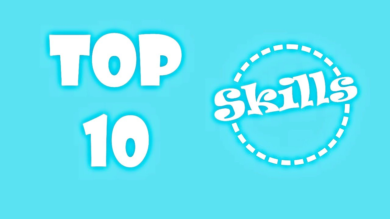 top 10 skills that employers want top 10 skills that employers want