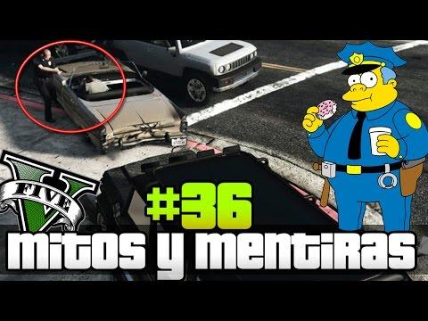 GTA V - Mitos y Mentiras #36 | Los policias Matando gente ?? WTF!!