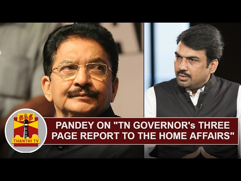 """Pandey on """"TN Governor's Three Page Report to The Home Affairs"""" 