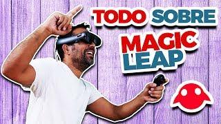 TODO SOBRE MAGIC LEAP ONE | Análisis, Pruebas, Aplicaciones y Experiencias en Español