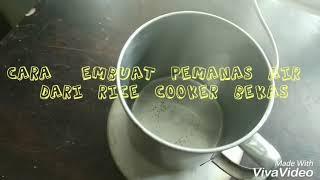 Cara membuat pemanas air dari rice cooker bekas..