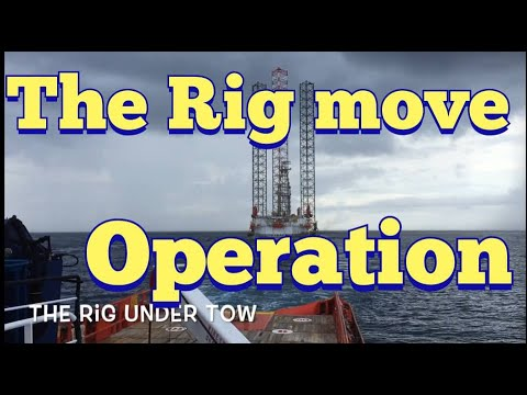 THE RIG MOVE OPERATION