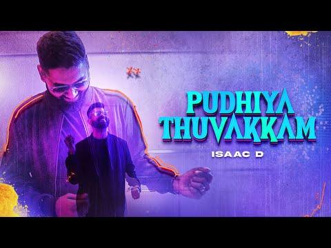 Puthiya Thuvakkam - Isaac D