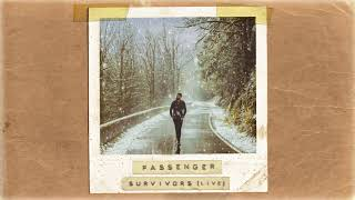 Passenger | Survivors (Acoustic) (Official Album Audio)