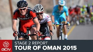 Tour Of Oman 2015 - Stage 2 Race Report
