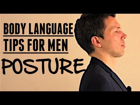 Body Language That Attracts Women (Part 2) - Body Posture That Turns Women On!
