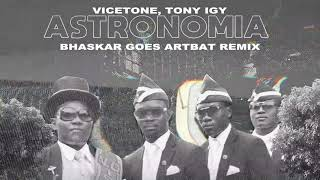 Baixar Vicetone, Tony Ivy - Astronomia (Bhaskar goes Artbat Remix)