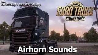 Airhorn Sounds - Euro Truck Simulator 2