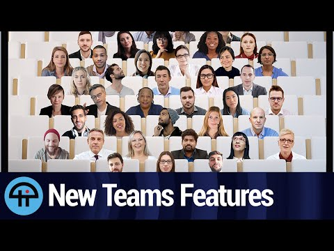 New Features for Teams Meetings