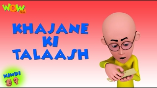 Khajane Ki Talash - Motu Patlu in Hindi - 3D Animation Cartoon for Kids HD -As seen on  Nickelodeon