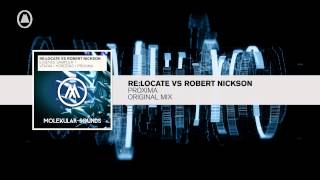 Re:Locate vs Robert Nickson - Proxima FULL (Molekular/RNM)