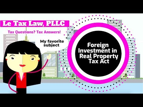 Foreign Investment in Real Property Tax Act or FIRPTA