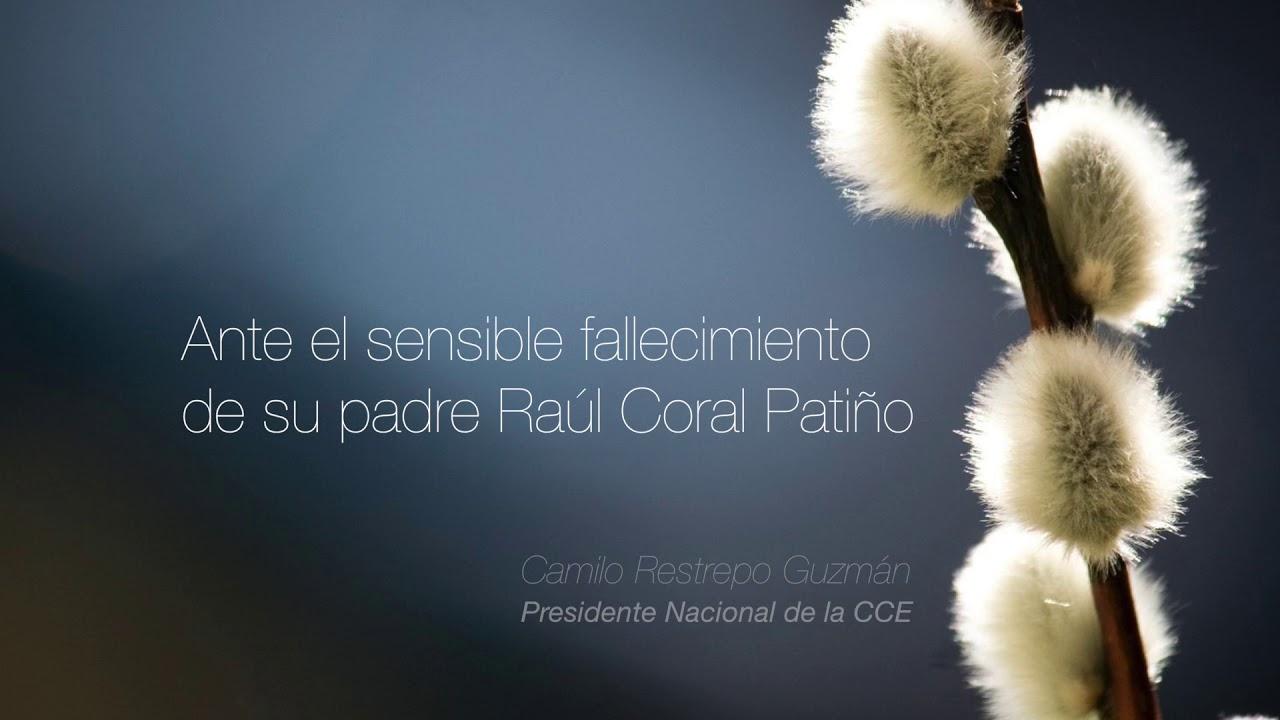 Condolencias Por El Fallecimiento De Raúl Coral Patiño
