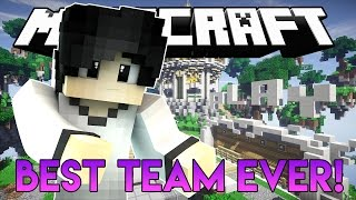 BEST TEAM EVER!! | Minecraft Indonesia