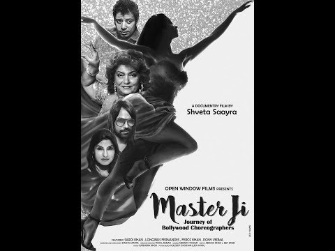 Masterji - A Journey of Bollywood Choreographers   A Documentary Film by Shveta Saayra
