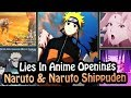 Every LIE in Naruto & Naruto Shippudens Anime Openings (Probably)