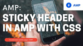 How to create a sticky header in Google AMP with CSS