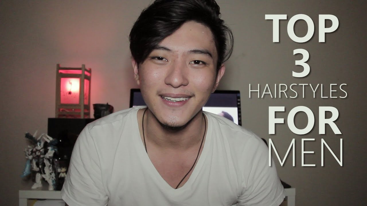 Top 3 Hairstyles For Men