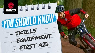 Top 10 Things Every Mountain Biker Should Know