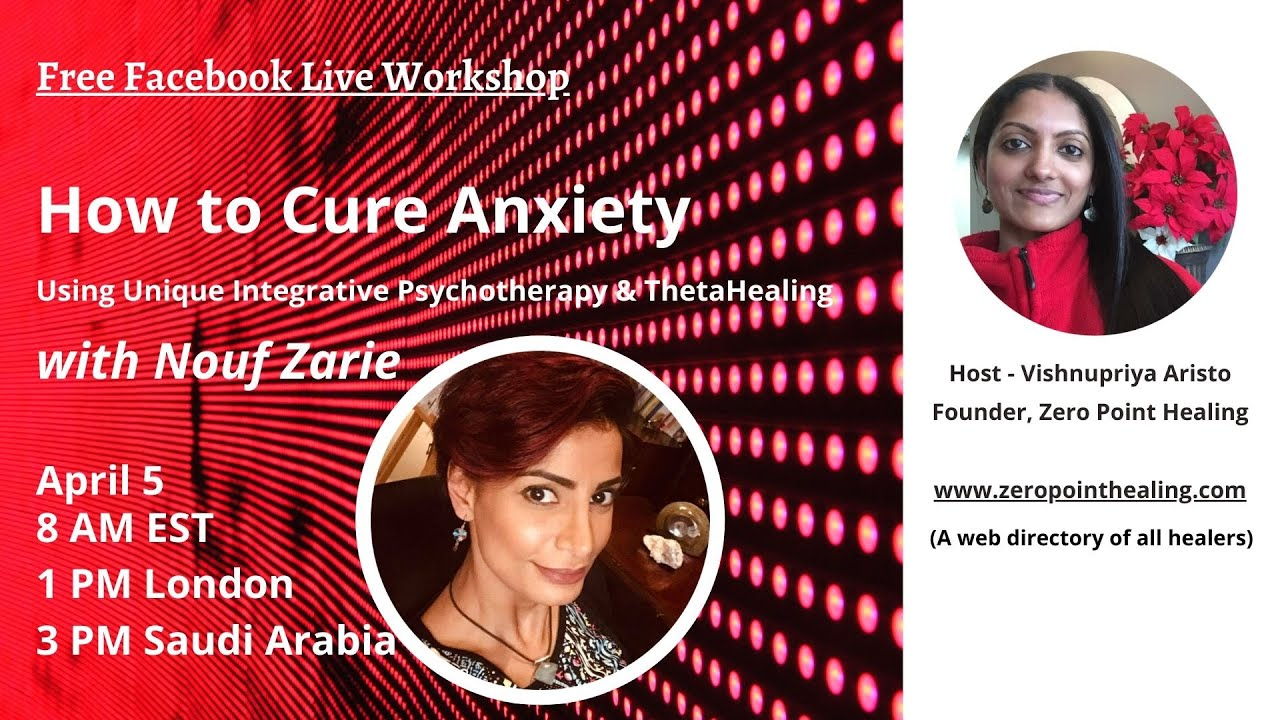 How to cure Anxiety using Integrative psychotherapy and Spiritual Healing.