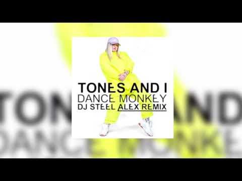 Tones And I - Dance Monkey (Dj Steel Alex Remix)