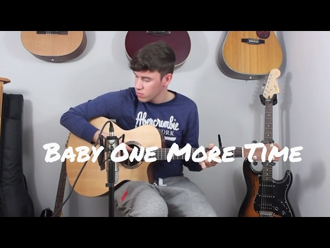 Britney Spears - Baby One More Time - Fingerstyle/Guitar Cover