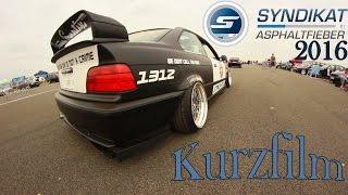 BMW Syndikat Asphaltfieber 2016 Kurzfilm