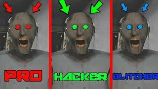 Granny - HACKER vs PRO vs GLITCHER