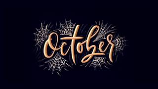 October Lettering Animation