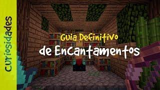 ✔ Guia Definitivo de Encantamentos - Minecraft