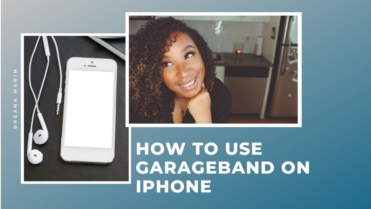 How to use GarageBand on iPhone | Breana Marin