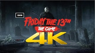 Friday The 13th | 4K 60fps | Offline Bots |  Gameplay No Commentary