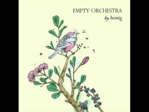 Honig - Empty Orchestra - Hometowns